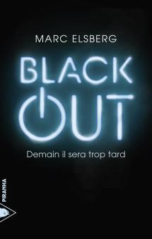 Black-Out-Demain-Il-Sera-Trop-Tard