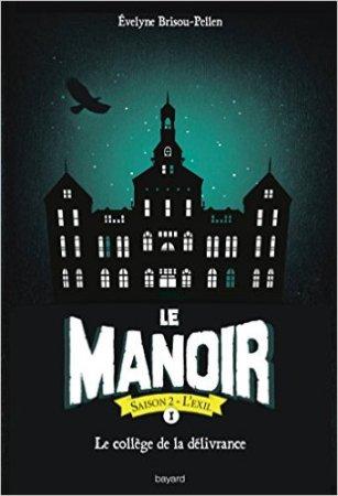le-manoir,-tome-7--le-college-de-la-delivrance-776773