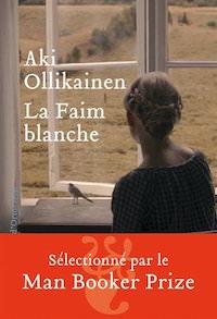 Aki-OLLIKAINEN-La-faim-blanche